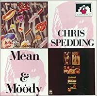 Mean & Moody by Chris Spedding (1994-07-29)