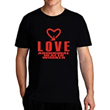 Eddany Love Aboriginal Health Worker Cool Style T-Shirt