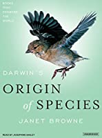 Darwin's Origin of Species: A Biography (Books That Changed the World)