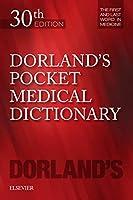 Dorland's Pocket Medical Dictionary, 30e (Dorland's Medical Dictionary)