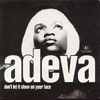 "Dont Let It Show On Your Face - Adeva 7"" 45"