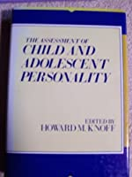The Assessment of Child and Adolescent Personality