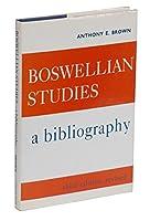 Boswellian Studies: A Bibliography (Eighteenth-Century Scottish Studies Series)