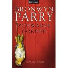 Schwarze Dornen: Australien-Thriller (German Edition)