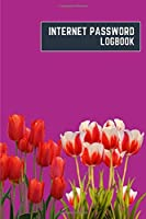 internet password logbook: 6x9 cute internet password book | cool internet password log book paper with page numbers | internet password logbook | internet password notebook journal paper | tulip nature plant flower boysenberry color
