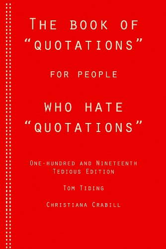 "The Book of ""Quotations"" for People Who Hate ""Quotations"" (English Edition)"