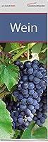 Lesezeichenkalender Wein 2020: Monatskalender mit 12 Farbfotografien