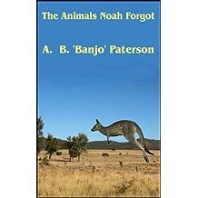 The Animals Noah Forgot
