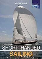 Short-Handed Sailing: Sailing Solo or Short-Handed (Skipper's Library)