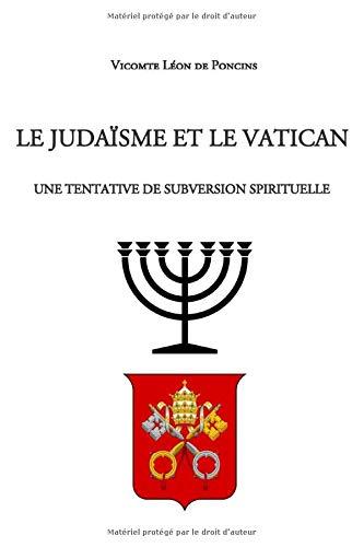 Le Judaïsme et le Vatican: Une tentative de subversion spirituelle