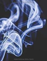 Meine perfekte Zigarre: Logbuch um deine Zigarren zu bewerten ♦ Dokumentiere saemtliche Aromen, Optik, Geschmaecker ♦ Im grosszuegigen A4+ Format fuer alle Zigarrenliebhaber ♦ Motiv: Rauch