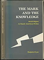 Mark and the Knowledge: Social Stigma in Classic American Fiction