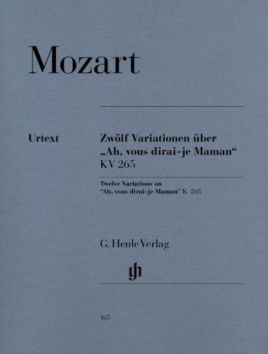 モーツァルト: 「ねえ、ママ、聞いて」の主題による変奏曲 KV 265/ヘンレ社/原典版(2006年改訂版)