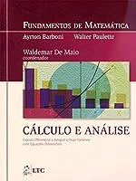 Fundamentos de Matemática. Cálculo e Análise Duas Variáveis