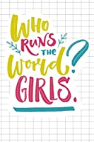 Who Runs The World? Girls - Mid Year Academic Teacher Diary With Schedules, Trackers. Logs, Reports, Goal Setting & Positive Quotes