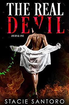 The Real Devil; Journal One by [Santoro, Stacie]