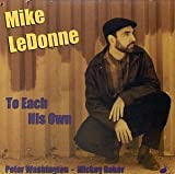 To Each His Own by Mike Ledonne (1998-07-21)