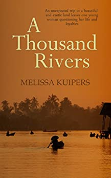 A Thousand Rivers by [Kuipers, Melissa]