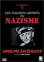 Adolph Eichmann : Les dossiers secrets du Nazisme (French only) [並行輸入品]