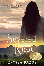 Severed Knot: An Emotional Historical Thriller