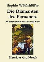 Die Diamanten des Peruaners (Grossdruck)