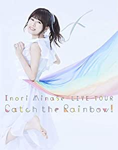 Inori Minase LIVE TOUR Catch the Rainbow! [Blu-ray]