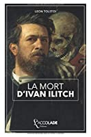 La Mort d'Ivan Ilitch: bilingue russe/français (+ lecture audio intégrée)