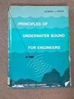 Principles of Underwater Sound for Engineers