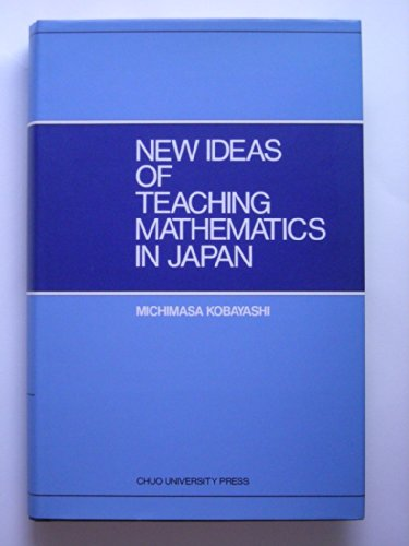 New Ideas of Teaching Mathematics in Jap 小林道正 中央大学出版部