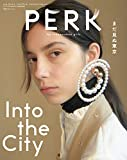 PERK(29) 2019年 01 月号 [雑誌]: GRIND 増刊