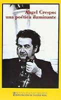 Ángel Crespo, una poética iluminante