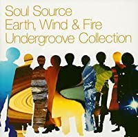 Soul Source Earth, Wind, & Fire Undergroove Collection by Earth Wind & Fire (2004-07-20)
