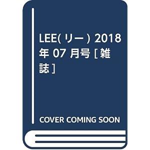 LEE(リー) 2018年 07 月号 [雑誌]