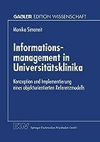 Informationsmanagement in Universitaetsklinika (Gabler Edition Wissenschaft)