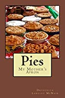 Pies: My Mother's Apron