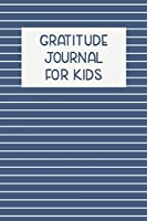 Gratitude Journal for Kids: Modern Notebook in Navy Blue with Questions and Prompts for Kids to Write About their Day