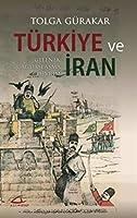 Türkiye ve Iran - Gelenek, Cagdaslasma, Devrim