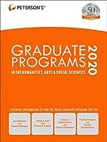 Graduate Programs in the Humanities, Arts & Social Sciences 2020 (Peterson's Graduate Programs in the Humanities, Arts & Social Sciences)