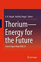 Thorium―Energy for the Future: Select Papers from ThEC15