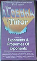The Algebra Tutor - Exponents & Properties of Exponents Lesson 5 [VHS] [並行輸入品]