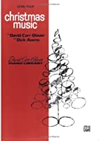 Christmas Music Level 4 (David Carr Glover Piano Library)