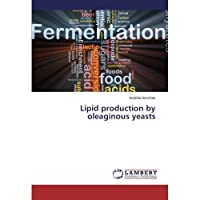 Lipid production by oleaginous yeasts【洋書】 [並行輸入品]