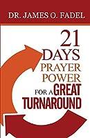 21 Days Prayer Power for a Great Turnaround
