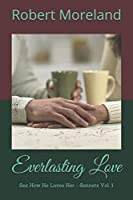 Everlasting Love: See How He Loves Her - Sonnets Vol. 1