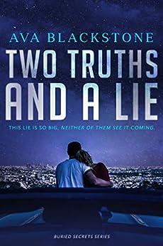 Two Truths and a Lie: A Buried Secrets Novel by [Blackstone, Ava]