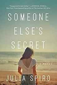 Someone Else's Secret: A N