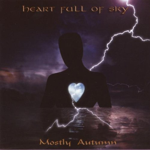 HEART FULL OF SKY by Mostly Autumn (2007-03-20)