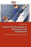 Univers Professionnel Et Motivation Des Enseignants (Omn.Univ.Europ.)