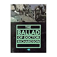 The Ballad of Doctor Richardson
