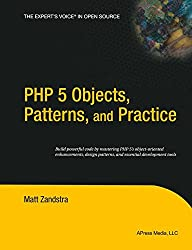 PHP 5 Objects, Patterns, and Practice